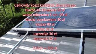Kolektor słoneczny własnej roboty za 300 zł