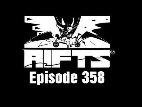 Rifts RPG Campaign Part 358