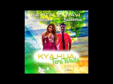 Kya Hua Tera Wada | Kavita Ramkissoon X Ravi Babooram | Bollywood Remake 2018