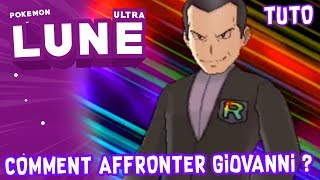 TUTO | COMBATTRE GIOVANNI DE LA TEAM RAINBOW ROCKET | POKEMON ULTRA SOLEIL/LUNE #06