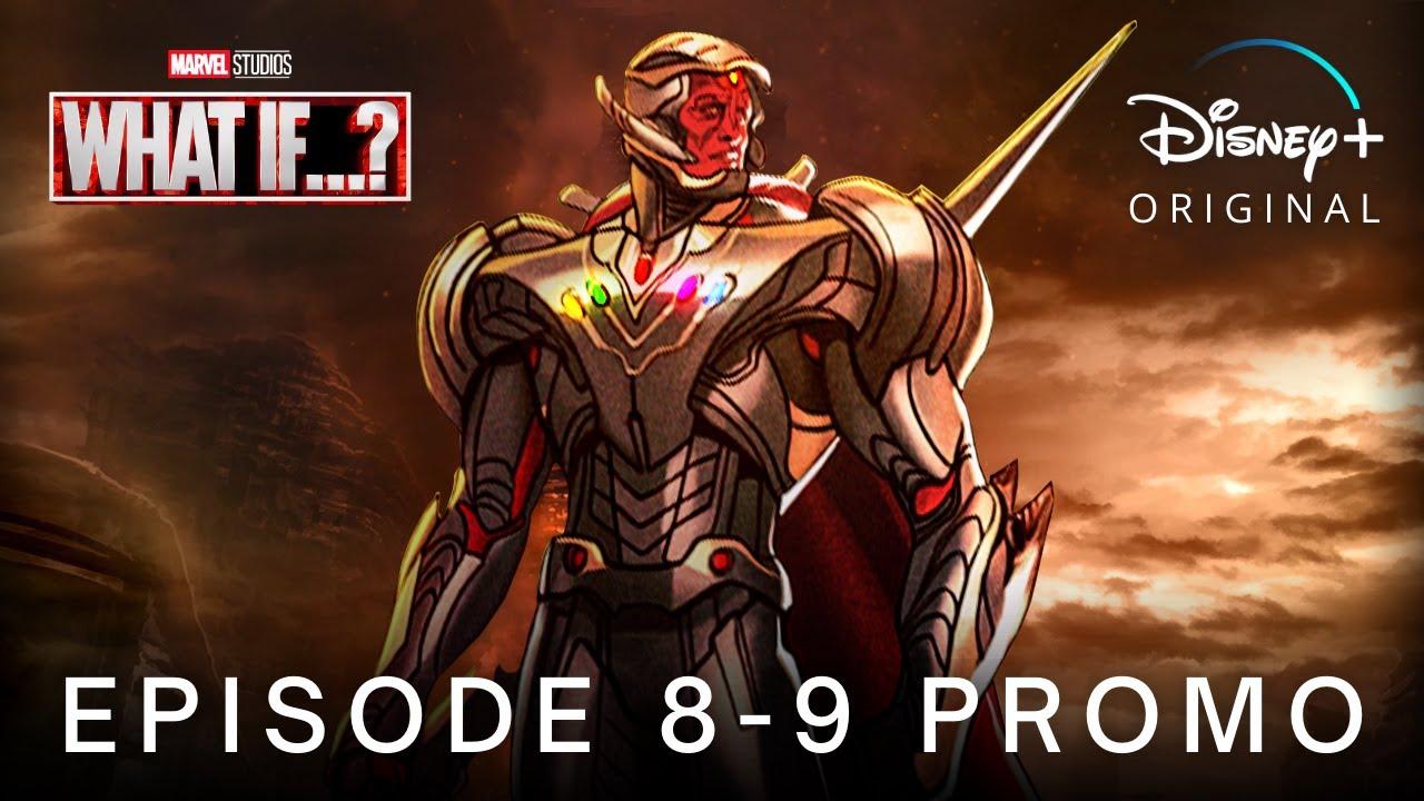 Download Marvel's WHAT IF…? (2021) EPISODE 8 - 9 PROMO TRAILER | Disney+