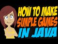 How to Make Simple Games in Java