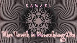 Samael - The Truth is Marching On