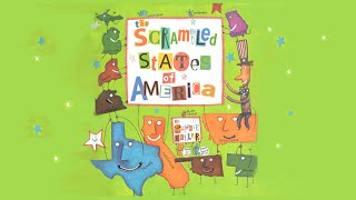 The Scrambled States of America | Read Aloud