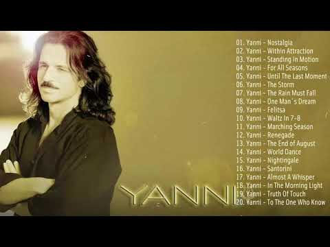 The Best Of YANNI - YANNI Greatest Hits Full Album 2019 - Yanni Piano Playlist