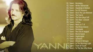 The Best Of YANNI - YANNI Greatest Hits Full Album 2019 - Yanni Piano Playlist