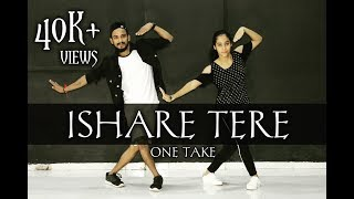 Ishare Tere Song | Guru Randhawa | Dance Video | One Take | Sahil Sah Choreography