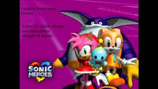 Follow Me (sonic heroes) Cover Mikki Mouse and Melodyfinn