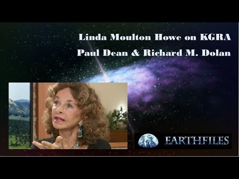 Linda Moulton Howe & Richard Dolan & Paul Dean