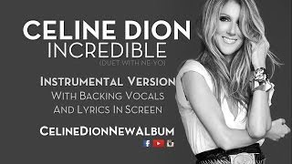 Celine Dion - Incredible (Duet With Ne-Yo) - Instrumental