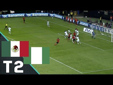 México vs Nigeria - Segundo Tiempo (Partido Amistoso)