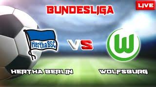 LIVE ~ HERTHA BERLIN VS WOLFSBURG (BUNDESLIGA 2021/2022)