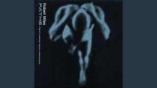 Paths (Robert Miles Salted Remix)