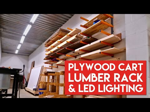 DIY Plywood Cart, Lumber Rack & LED Shop Lighting // Woodworking Shop Projects