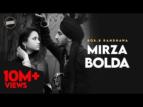 Bob.B Randhawa - Mirza Bolda | Kalikwest | Barrel | Latest Punjabi Song 2020