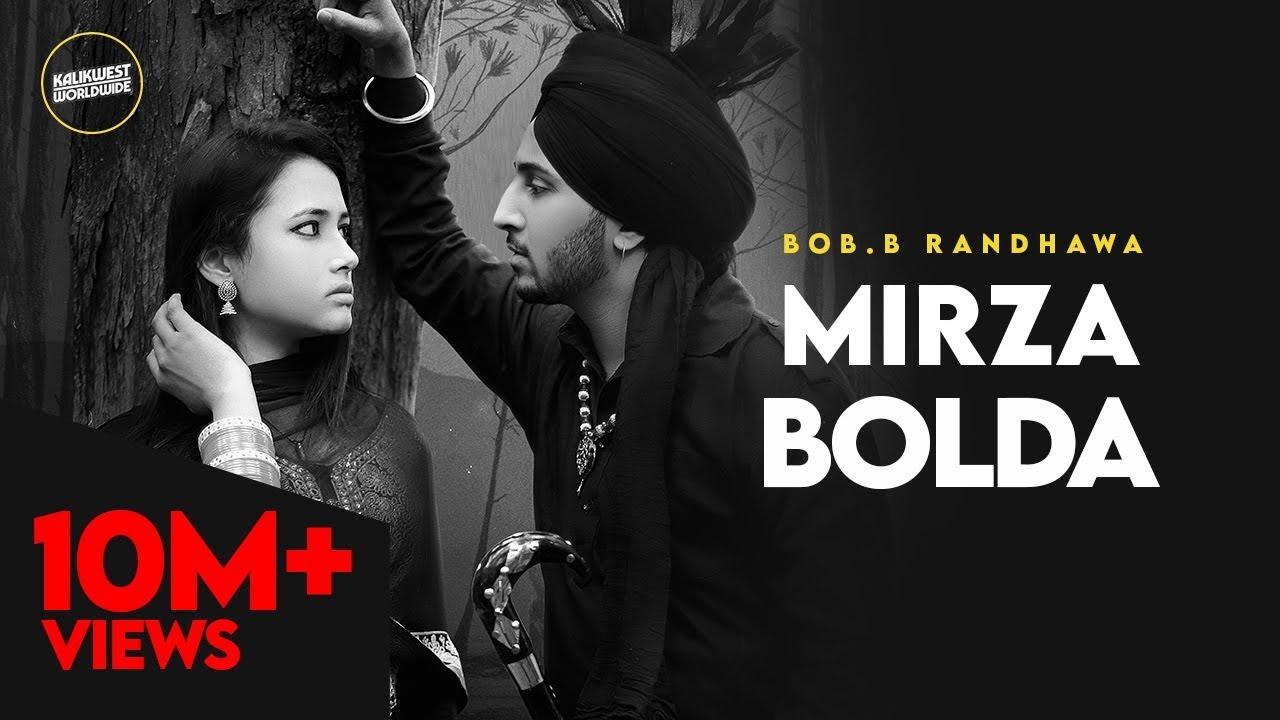 Download Bob.B Randhawa - Mirza Bolda   Kalikwest   Barrel   Latest Punjabi Song 2020