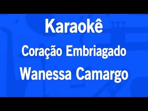 Karaokê Coração Embriagado - Wanessa Camargo