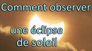 Comment observer simplement une éclipse de soleil - 20 Mars 2015