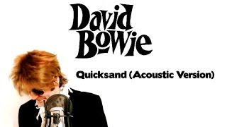 David Bowie - Quicksand  Take 1