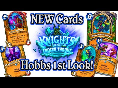 Knights of the Frozen Throne 🍀🎲 ~ New Cards New Expansion Hobbs 1st Look ~ Hearthstone