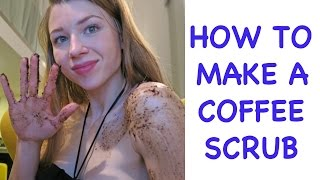 NEVER BUY COFFEE SCRUBS | MAKE YOUR OWN