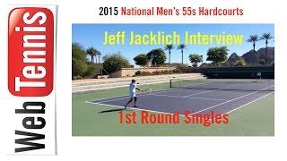 Tennis Singles - 2015 National 55s Hardcourt Singles - Jeff Jacklich 1st Round Interview
