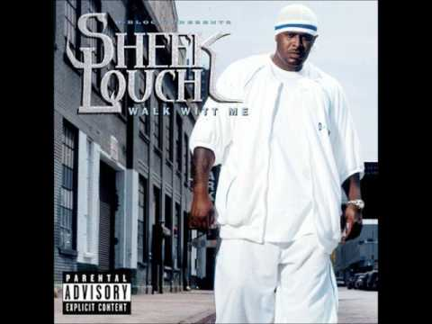 Sheek Louch - Walk Witt Me