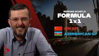 Çin & Azerbaycan GP, Mercedes'in Hakimiyeti, Ricciardo-Kvyat Kazası I Serhan Acar'la Formula 1x1