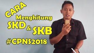 Download Video CARA MENGHITUNG NILAI SKD dan SKB Tes SELEKSI CPNS 2018 MP3 3GP MP4