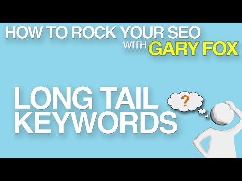 How To Rock Your SEO: Get To The Google Front Page With Long Tail Keywords