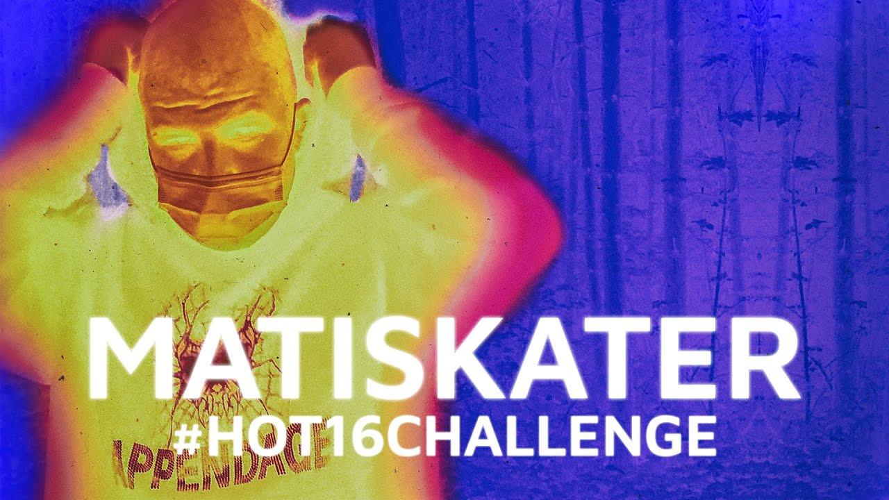 MATISKATER #Hot16Challenge2