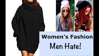 6 Women's Fashion Trends Men Hate   But Women Love   Winter Edition!