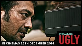 Unmasking UGLY | In Theaters 26th December 2014