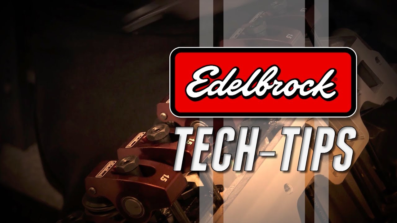 Edelbrock com: Edelbrock Installation and Tech Videos