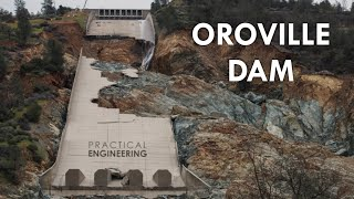 What Really Happened at the Oroville Dam Spillway?