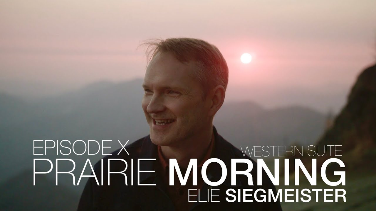 Musical Uplink Ep. X - Western Suite, Prairie Morning | Elie Siegmeister