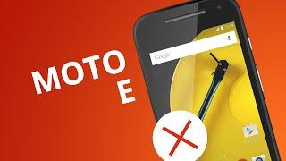 Moto E: 5 motivos para NÃO comprar o smartphone da Motorola