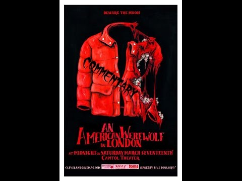 An American Werewolf In London Horror Movie Review Commentary Show