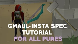 The Step By Step Gmaul-Insta Spec Guide/Tutorial - Oldschool Runescape