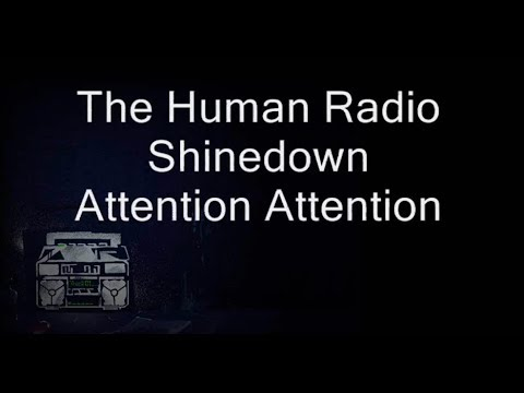 """THE HUMAN RADIO"" - SHINEDOWN - OFFICIAL LYRICS - HD"