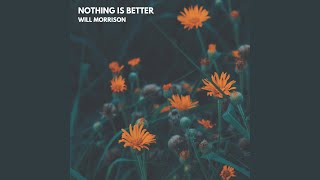 Play Nothing is Better (Than Your Love)