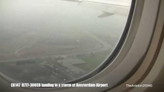 emirates boeing 777 300er landing in severe storm طيران الإمارات a6 ebh dubai amsterdam