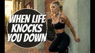 When Life Knocks You Down, Watch This