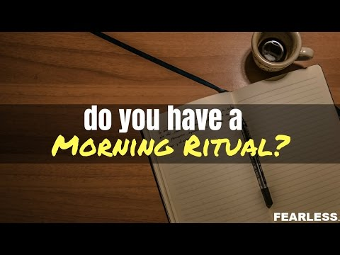 Creating Your Morning Ritual For Success