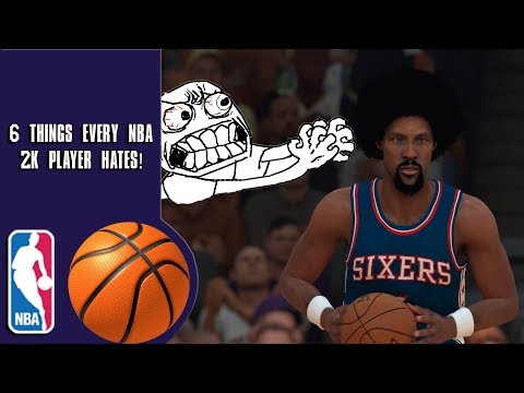 6 Things Every NBA 2K Player HATES!