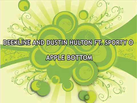deekline & dustin hulton feat sporty-o.apple bottom
