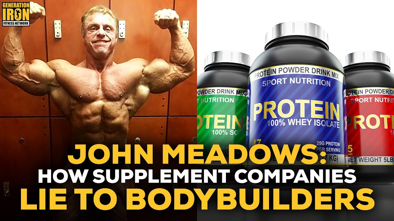 John Meadows How Supplement Companies Lie To Bodybuilders Youtube