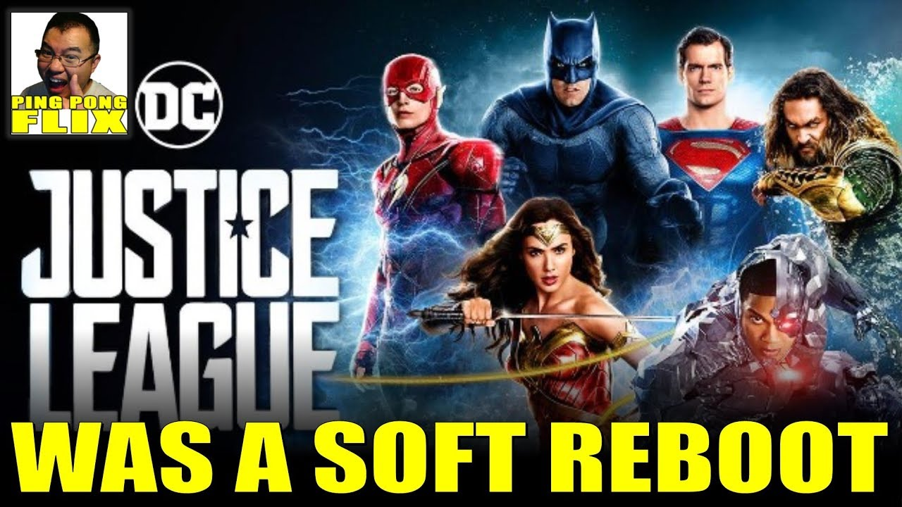 Justice League Was Already A Soft Reboot