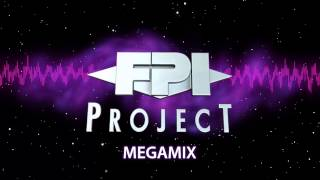 FPI Project - MegaMix  [OFFICIAL CHANNEL]