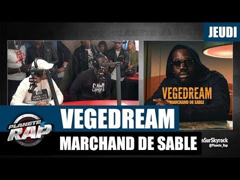 Youtube: Planète Rap – Vegedream«Marchand de Sable» #Jeudi